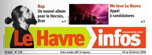 Le Havre Infos du 10 au 16 février 2016.